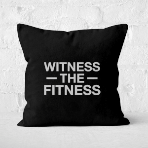 Witness The Fitness Square Cushion
