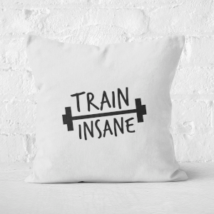 Train Insane Square Cushion
