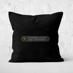 Achievement Unlocked -Fatherhood Square Cushion
