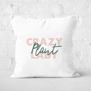 Crazy Plant Lady Script Square Cushion