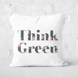 Earth Friendly Think Green Square Cushion