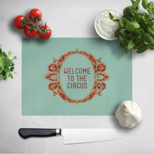 Welcome To The Circus Emblem Chopping Board