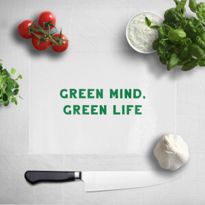Green Mind, Green Life Chopping Board