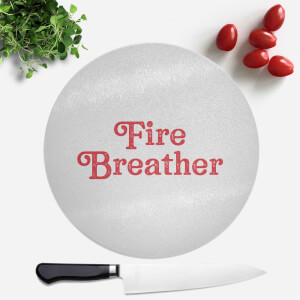 Fire Breather Round Chopping Board