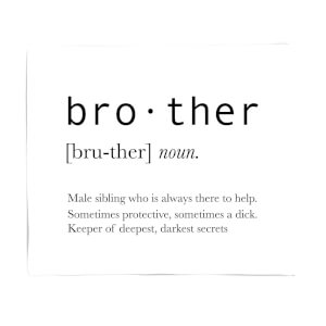 Brother Definition Fleece Blanket