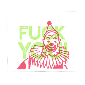 Fuck You Clown Fleece Blanket