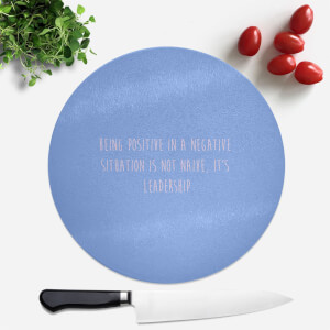 Being Positive Round Chopping Board