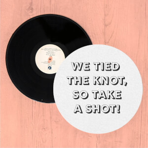We Tied The Knot, So Take A Shot! Slip Mat