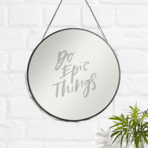 Do Epic Things Engraved Mirror