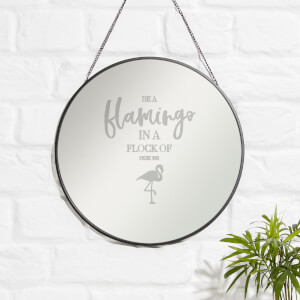 Be A Flamingo Engraved Mirror