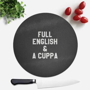 Full English And A Cuppa Round Chopping Board