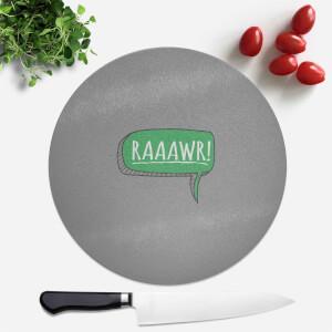 Raaawr Round Chopping Board