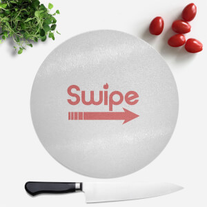 Swipe Right Round Chopping Board
