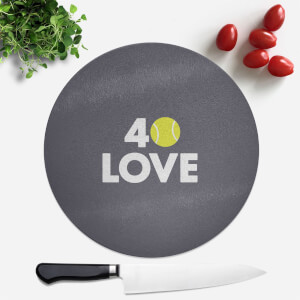 40 Love Round Chopping Board