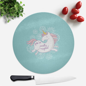 You Are Pretty Magical Unicorn Round Chopping Board
