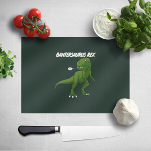 Bantersaurus Rex Chopping Board