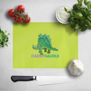Daddysaurus Chopping Board