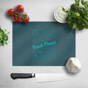 Beach Please Chopping Board