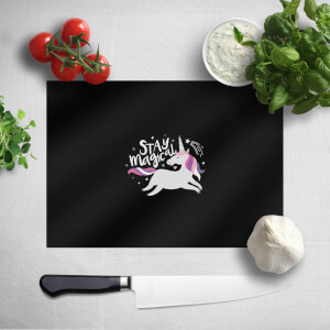 Stay Magical Chopping Board