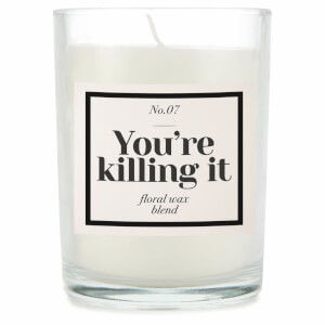 You're Killing It Candle