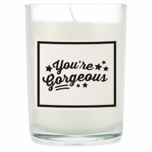 You're Gorgeous Candle