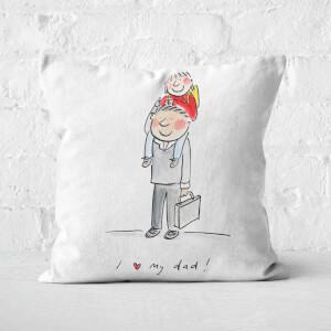 I Love My Dad Square Cushion