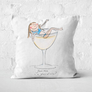 Join Me In A Glass Of Wine? Square Cushion