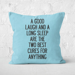 The Motivated Type A Good Laugh And A Long Sleep Square Cushion
