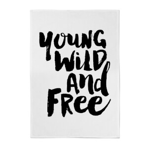 The Motivated Type Young, Wild And Free. Cotton Tea Towel - White