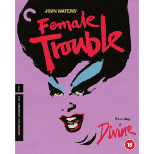 Female Trouble - The Criterion Collection