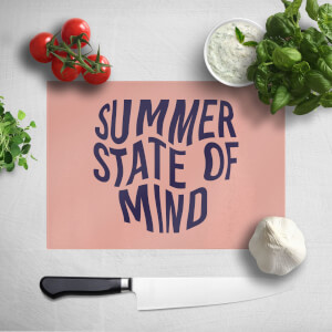 Summer State Of Mind Chopping Board