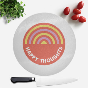 Happy Thoughts Round Chopping Board