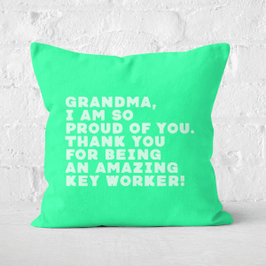 Grandma, I Am So Proud Of You. Square Cushion