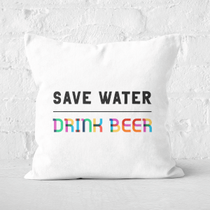 Save Water, Drink Beer Square Cushion