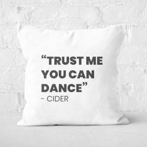 Trust Me You Can Dance - Cider Square Cushion