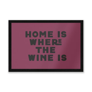 Home Is Where The Wine Is Entrance Mat