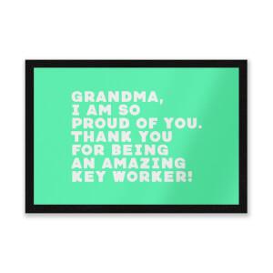 Grandma, I Am So Proud Of You. Entrance Mat