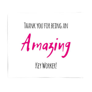 Thank You For Being An Amazing Key Worker! Fleece Blanket