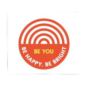 Be You Rainbow Fleece Blanket
