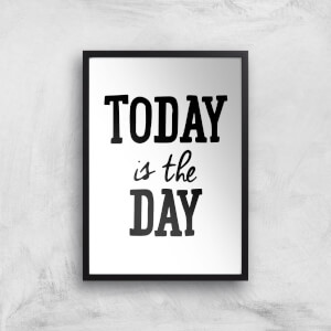 The Motivated Type Today Is The Day Hand Lettered Giclee Art Print
