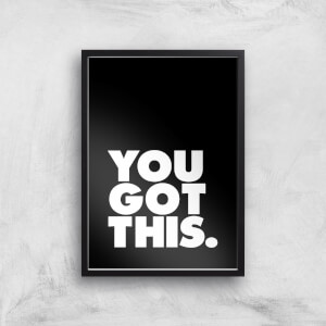The Motivated Type You Got This Giclee Art Print