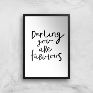 The Motivated Type Darling You Are Fabulous Giclee Art Print