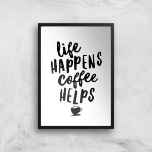 The Motivated Type Life Happens Coffee Helps Giclee Art Print