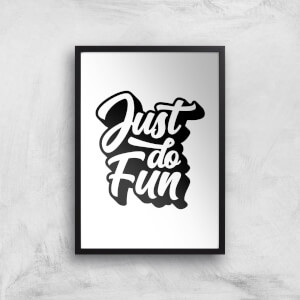 The Motivated Type Just Do Fun Giclee Art Print