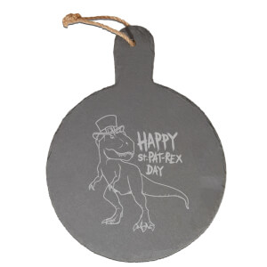 Happy St. Pat-Rex Day Engraved Slate Cheese Board