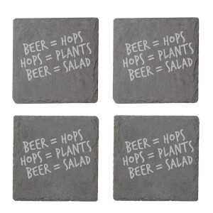 Beer = Hops, Hops = Plants, Beer = Salad Engraved Slate Coaster Set