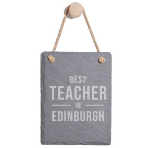 Best Teacher In Edinburgh Engraved Slate Memo Board - Portrait