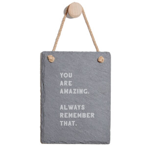 You Are Amazing, Always Remember That Engraved Slate Memo Board - Portrait