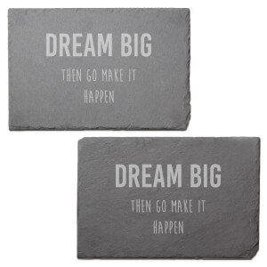 Dream Big Then Go Make It Happen Engraved Slate Placemat - Set of 2
