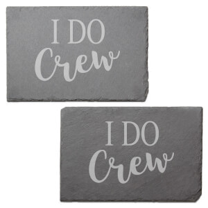 I Do Crew Engraved Slate Placemat - Set of 2